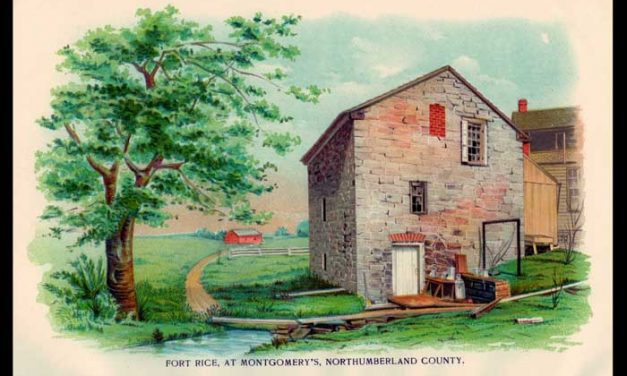 Fort Rice at Montgomery's, Northumberland County, Pennsylvania