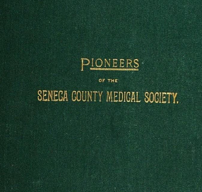 An Historical Sketch of the Seneca County Medical Society