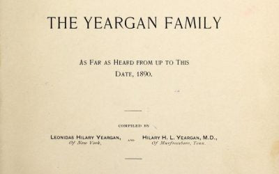Genealogy of the Yeargan Family 1730-1890