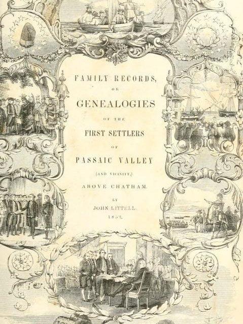 Genealogies of the First Settlers of Passaic Valley