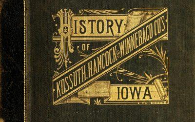 History of Kossuth, Hancock, and Winnebago Counties, Iowa