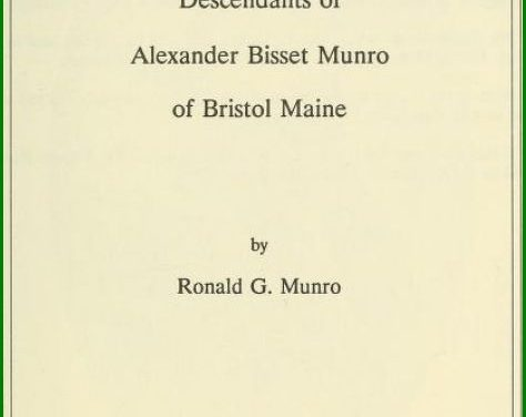 Descendants of Alexander Bisset Munro of Bristol, Maine