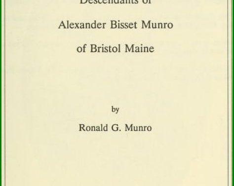 Descendants of Alexander Bisset Munro of Bristol, Maine