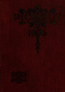 1906 Pickout Yearbook