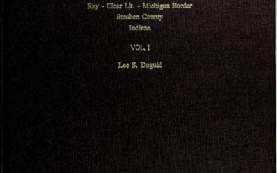 Historical sketches of N.E. Fremont Twp., Cedar Lk., Ray, Clear Lk., Michigan border, Steuben County, Indiana