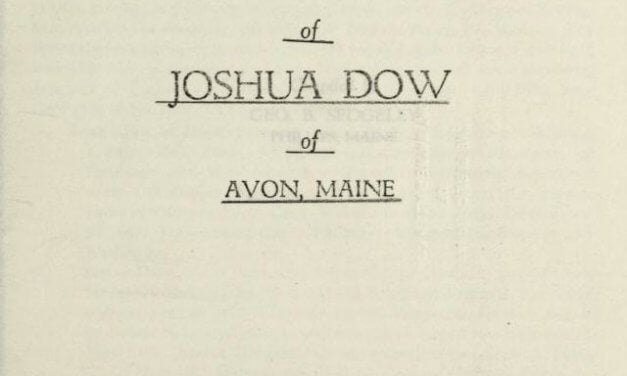 The ancestry and posterity of Joshua Dow of Avon, Maine