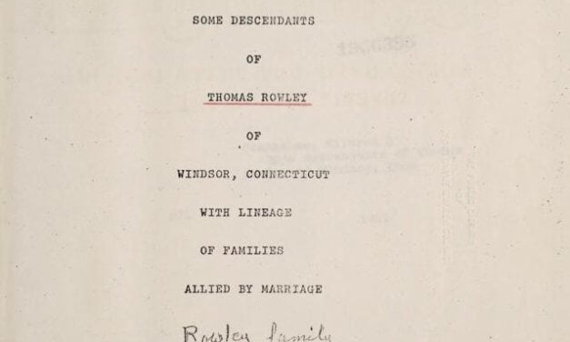 Some Descendants of Thomas Rowley of Windsor, Connecticut